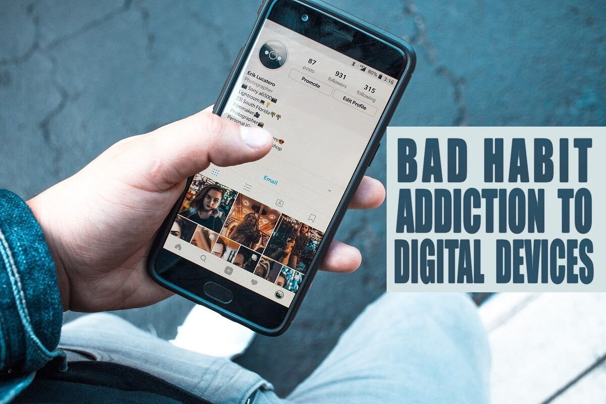 Addiction to Digital Devices