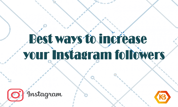best ways to increase your Instagram followers