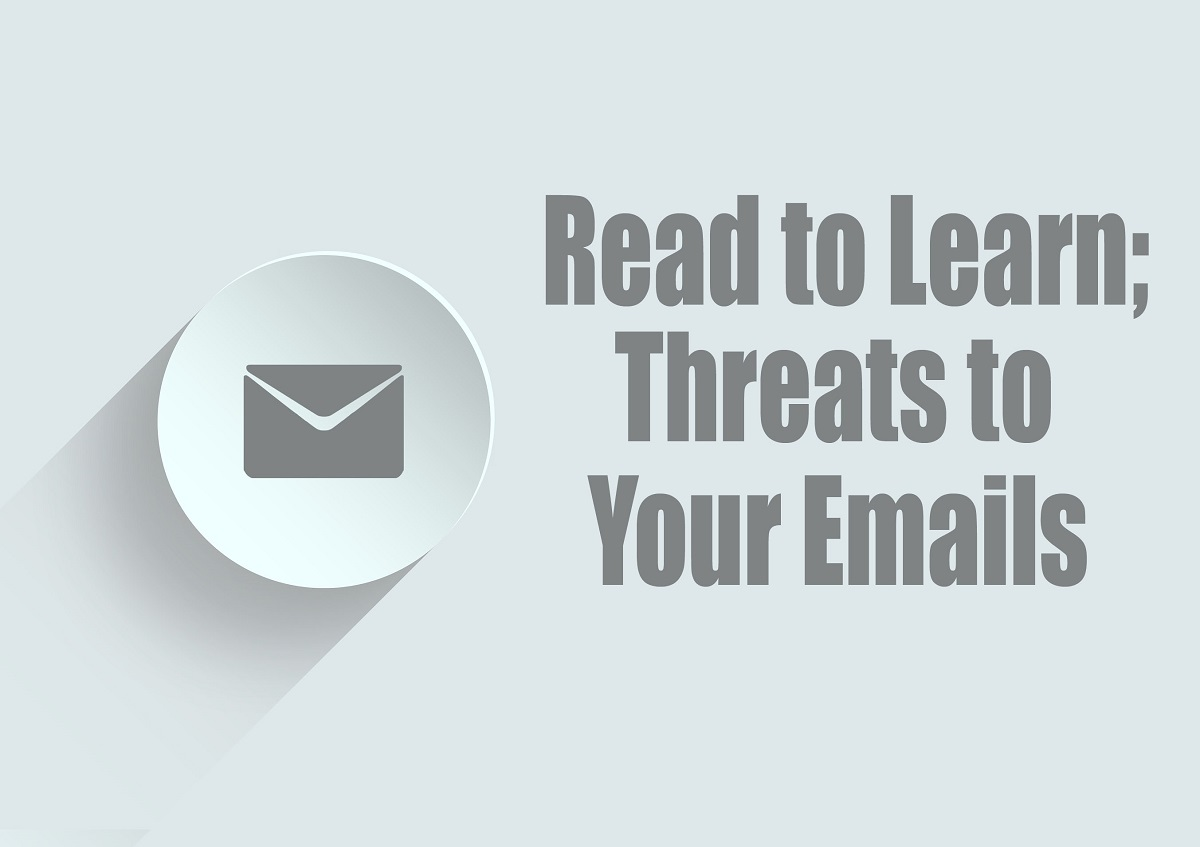 Threats to Your Emails
